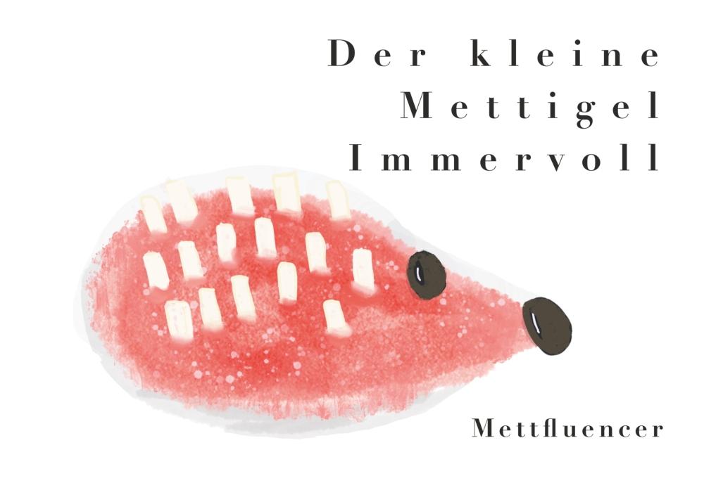 Mettigel Immervoll